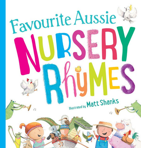 Favourite Aussie Nursery Rhymes