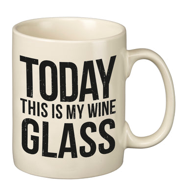 Mug - Today This Is My Wine Glass