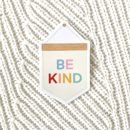 Be Kind Banner Sticker, 3x3 in.