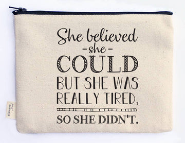 She Believed Zipper Pouch Zipper Pouch