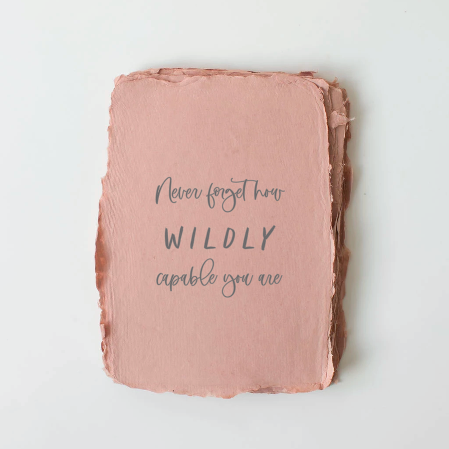 Wildly Capable You Card