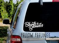 Blunts And Blondes Decal