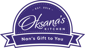Oksana's Kitchen Nan's Gift to You