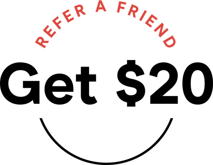 Refer a Friend and Get $20 OFF