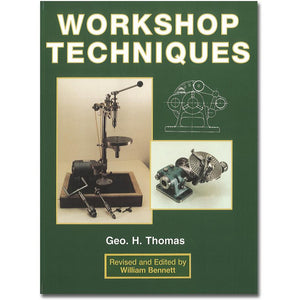 Workshop Techniques by George H Thomas
