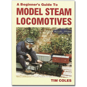 Engineers Guide to Model Steam Locomotives by Tim Coles