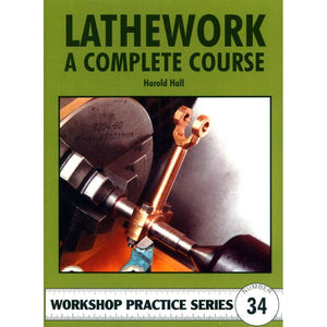 Lathework - A Complete Course by Harold Hall