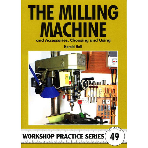 The Milling Machine by Harold Hall