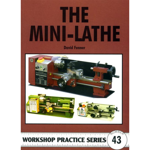 The Mini Lathe by David Fenner