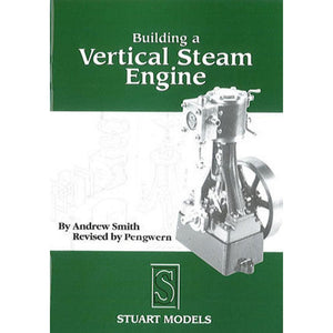 Building a Vertical Steam Engine by Andrew Smith