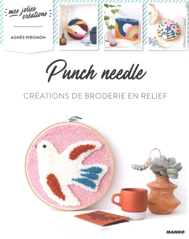 Punch Needle, Broderie en relief