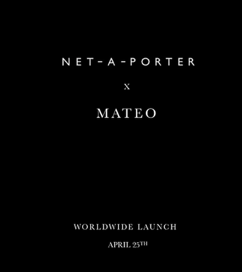 Net A Porter X Mateo Launch