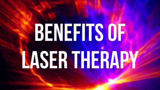Benefits Of Laser Therapy