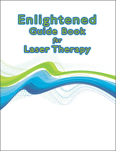 Enlightened Guide Book for Laser Therapy