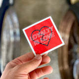 Loyalty is Love Sticker