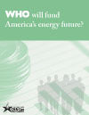Who Will Fund America's Energy Future (2006)