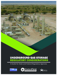 Underground Gas Storage Regulatory Considerations