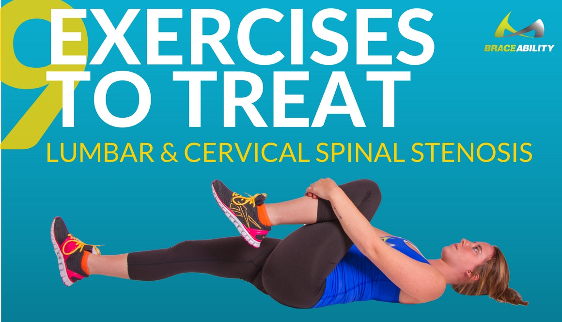 9 Exercises for Lumbar & Cervical Spinal Stenosis | BraceAbility