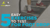 5 easy exercises you can do to test if you have foot drop