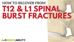 What Does it Mean If I've Been Diagnosed with a T12 or L1 Vertebral Burst Fracture?