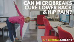 Can Microbreaks Cure Lower Back and Hip Pain When Sitting?