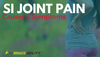 SI joint and lower back pain causes and symptoms