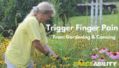 How Ann Developed Trigger Finger from Gardening and Canning