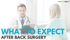 What To Expect After Enduring Lumbar or Thoracic Back Surgery