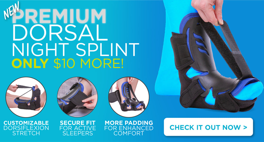 Shop our new and improved dorsal night splint featuring medical grade fasteners and and an adjustable dorsiflexion strap