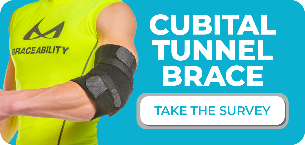 click here to take the cubital tunnel syndrome elbow brace survey and let us know how it worked for you