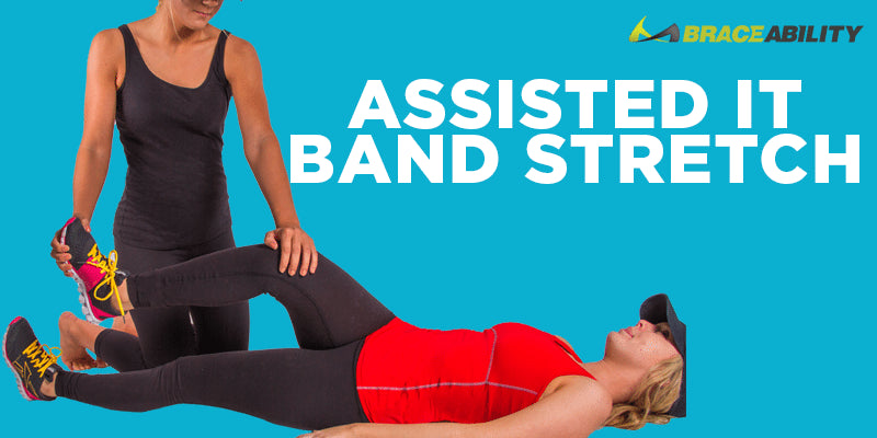 have someone help you with the assisted it band stretch to relieve pain associated with ITBS