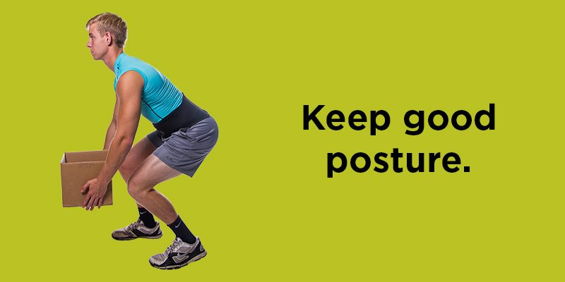 As you begin you lift, keep your back straight with good posture
