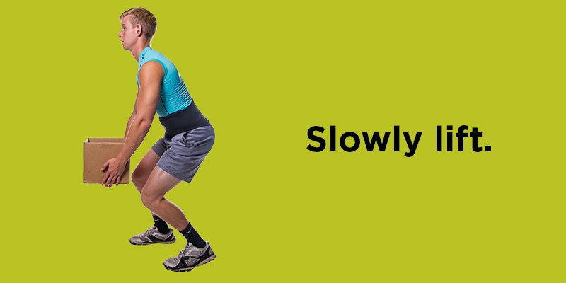 Lift heavy objects in a slow smooth motion with your knees and hips, not your back