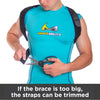 If the postural support brace is too big, the straps can be trimmed