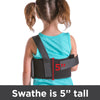 The swathe of this pediatric shoulder immobilizer is 5 inches tall