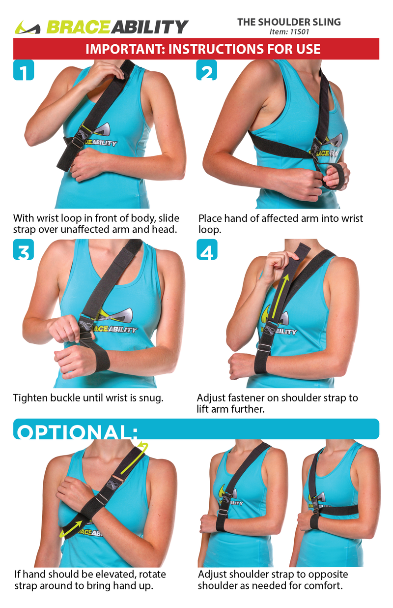Simply slip the support strap over your head and over an arm to immobilize your arm or shoulder as shown on instruction sheet