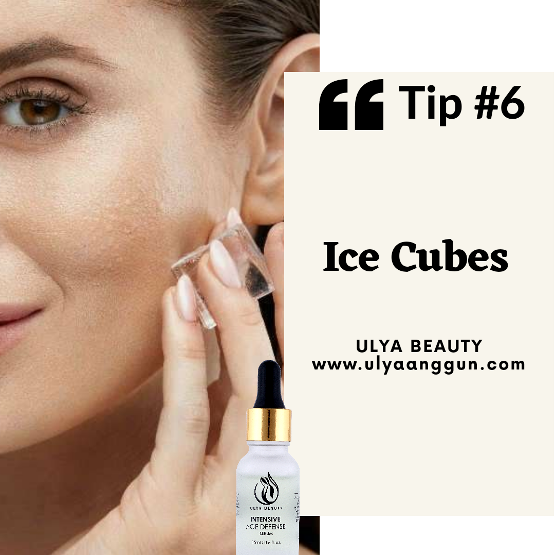 Tip #6: Ice Cubes