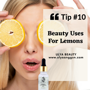 Tip #10: Beauty Uses For Lemons