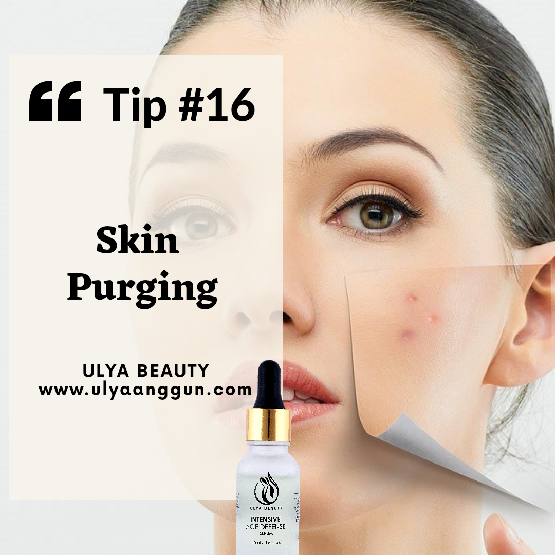 Tip #16: Skin purging after using a new serum/skincare product