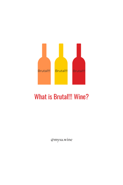 WHAT IS BRUTAL WINE?