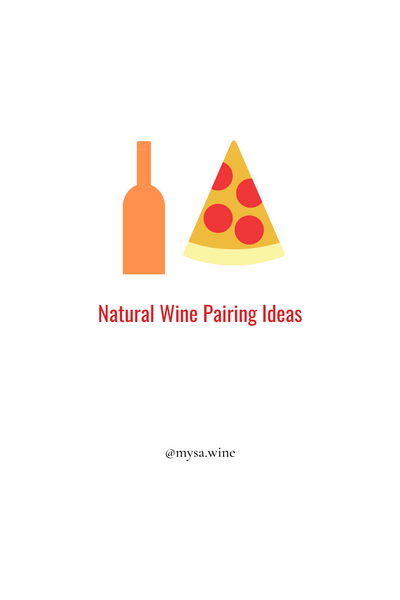 AN INTRODUCTION TO PAIRING NATURAL WINE AND FOOD