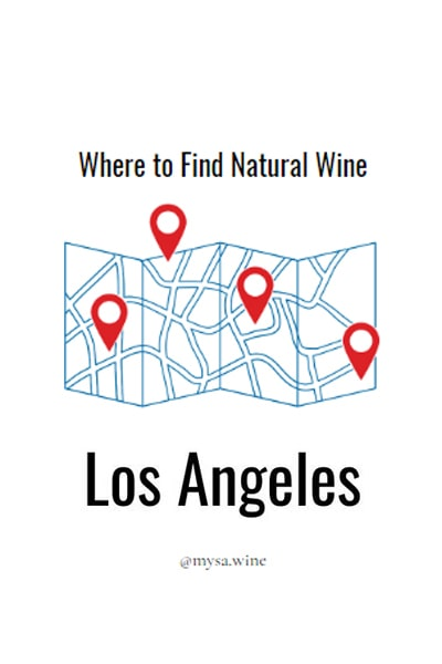 Where to Find Natural Wine Los Angeles Pin