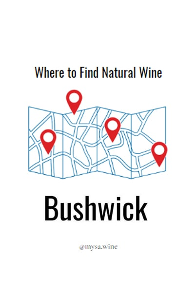 Where to Find Natural Wine Bushwick Pin