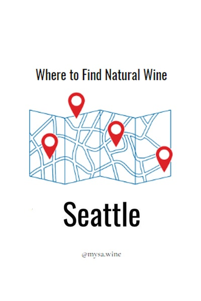 Where to Find Natural Wine Seattle Pin