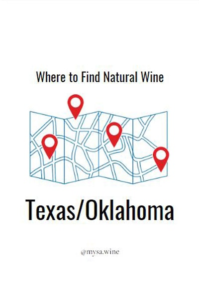 Where to Find Natural Wine Texas/Oklahoma Pin