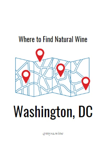 Where to Find Natural Wine Washington, DC Pin