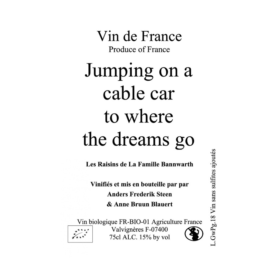 jumping-on-a-cable-car-to-where-the-dreams-go-anders-frederick-steen-natural-white-wine-ardeche-france