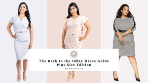 The Back to the Office Dress Guide - Plus Size Edition