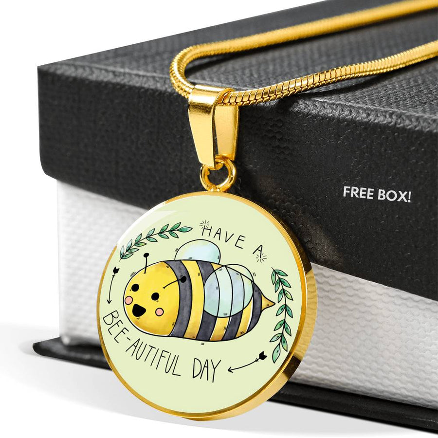 Have a Bee - Autiful Day - Luxury Necklace