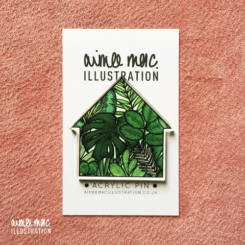 Green House Acrylic Pin